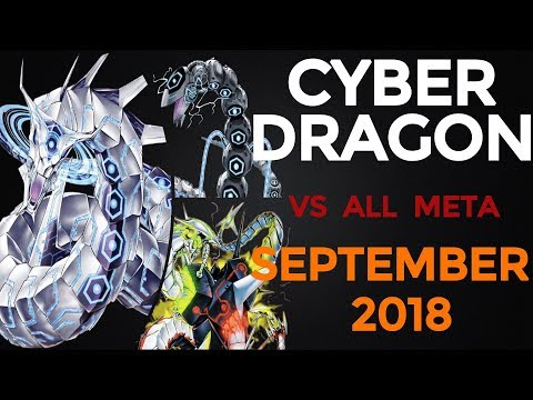 [YGOPRO] Cyber Dragon (September 2018) VS All Meta and Decklist