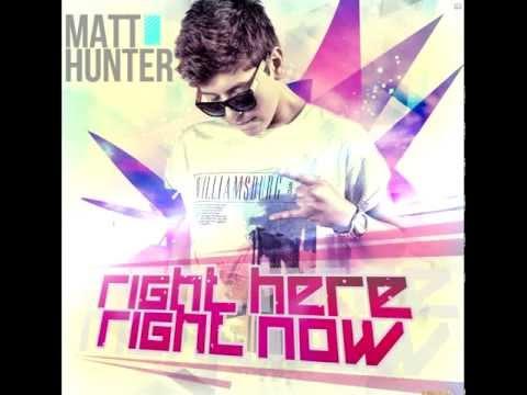 Matt Hunter  RIGHT HERE (New song )