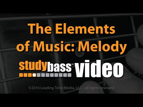 The Elements of Music: Melody Part 4 of 4  StudyBass