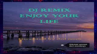 Dj Remix Enjoy  Otw Melupakan Mu Mantan,Remix Bass