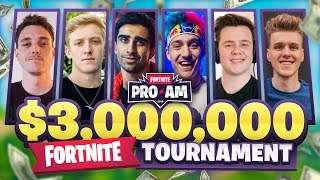 Fortnite $3,000,000 PRO AM ft. TFue, Ninja, Lazarbeam, Lachlan, Muselk & More!
