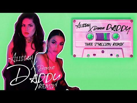 Alissah - Daddy ft. Domino (Thee Stallion Remix)