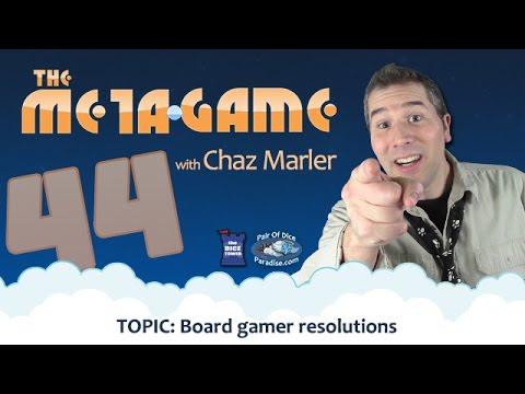 Board Gamer Resolutions: 2017 (The Meta Game #44)