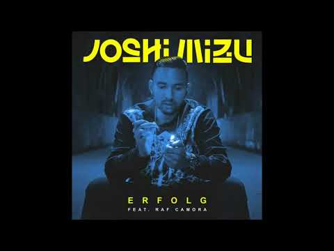 Joshi Mizu feat. RAF Camora - Erfolg (Official Audio)