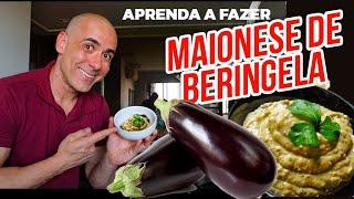APRENDA A FAZER MAIONESE DE BERINJELA