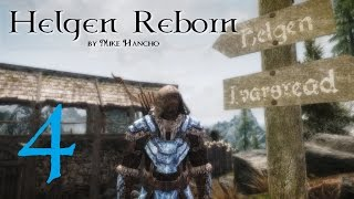SKYRIM MOD: Helgen Reborn #4 | Let's Play