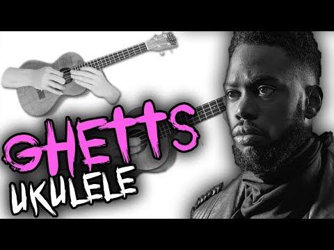 [ Ghetts - Man Like Me ] - Ukulele Cover