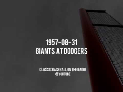 1957 08 31   Giants vs Dodgers Classic Baseball MLB Radio Broadcast (Vin Scully)