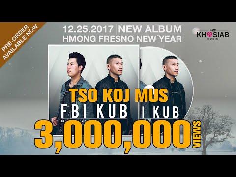 FBI X KUB 'Tso Koj Mus' (Official Full Song+Lyric) [Khosiab Music]