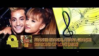 "Frankie Grande ft. Ariana Grande - SEASONS OF LOVE (FULL MIDI REMAKE) - ""in the style of"""