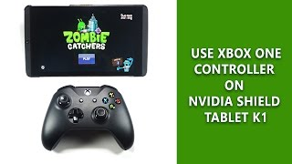 How to use Xbox One Controller on Nvidia Shield Tablet K1