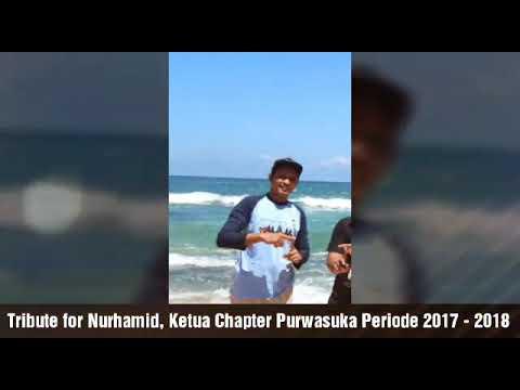 Video Tribute To Nurhamid Azka Ketua Chapter Tosca Purwasuka Periode 2017-2018