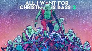 Kannibalen & Friends - All I Want For Christmas Is Bass Vol. 2
