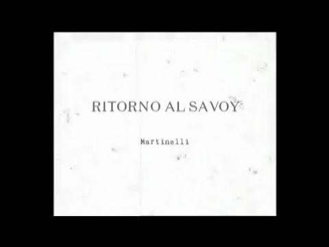 Martinelli - Ritorno al Savoy