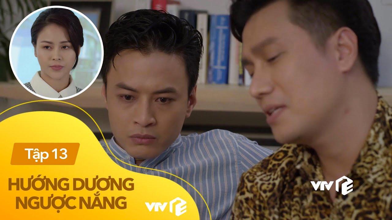 Hướng dương ngược nắng tập 13   Hồng Đăng dùng crush của Việt Anh làm con tốt thí mạng