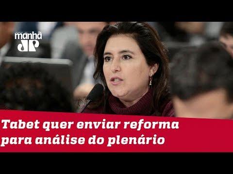 Tebet quer enviar reforma para análise do plenário em 4 de setembro