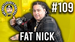 Fat Nick - Sobriety, Lil Peep, Almost Signing Tay-K, Russian Brothels, Food Show, Guns & More