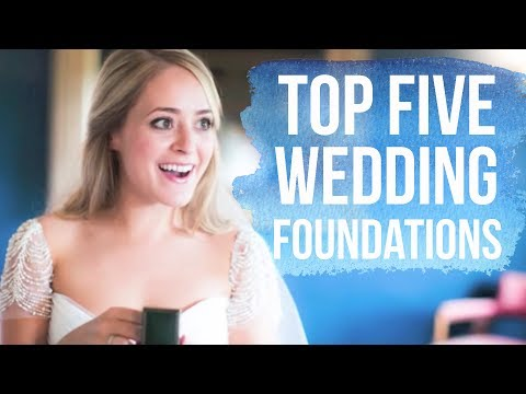 TOP FIVE Wedding Foundations!