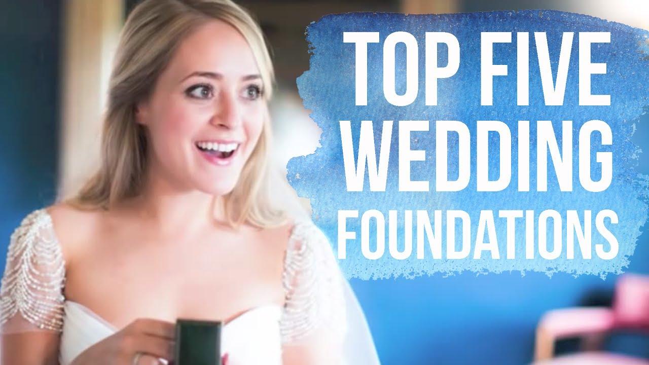 Top Five Wedding Foundations