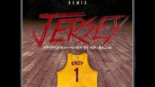 ANDY - Jersey Remix (Prod Mr Bacon)
