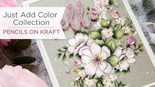 How to Color with Pencils on Kraft with Just Add Color Collection