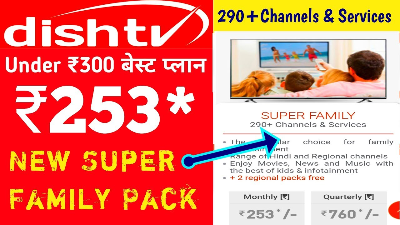 Dish TV NEW SUPER FAMILY Pack Full Details & Channel List by Tech Net India