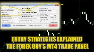 ** Basic FOREX Entry Strategies Explained ** - MT4 Trade Panel