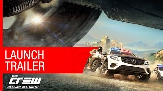 The Crew Calling All Units Trailer [US]