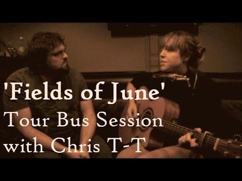 Emily Barker & Chris T-T - Fields of June (Tour Bus Sessions, 2013): Emily Barker UK Tour