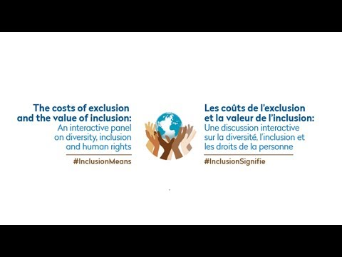 The costs of exclusion and the value of inclusion | HRC37