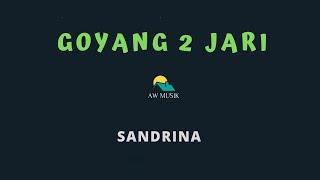 SANDRINA-GOYANG 2 JARI (KARAOKE+LYRICS) BY AW MUSIK