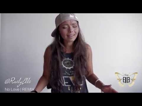 No Love (Female Response)  Cover/Remix by Raely Elle  - August Alsina