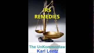 128 - Karl Lentz - IRS Remedies