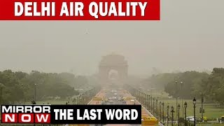 Is politics costing Delhi right to clear air? | The Last Word