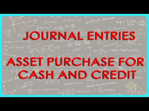 525 .Accounts XI   Journal entries   Asset purchase for cash and credit