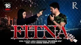 Fitna (o'zbek serial) | Фитна (узбек сериал) 18-qism