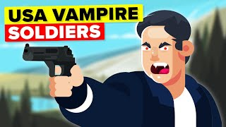 US Soldiers Use Vampires To Terrify Enemies