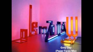 Grey Day(Paper Faces Mix) - Zoot Woman