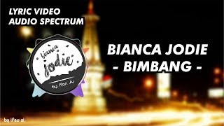 Brisia Jodie - Bimbang (Audio Spectrum & Lyric Video)