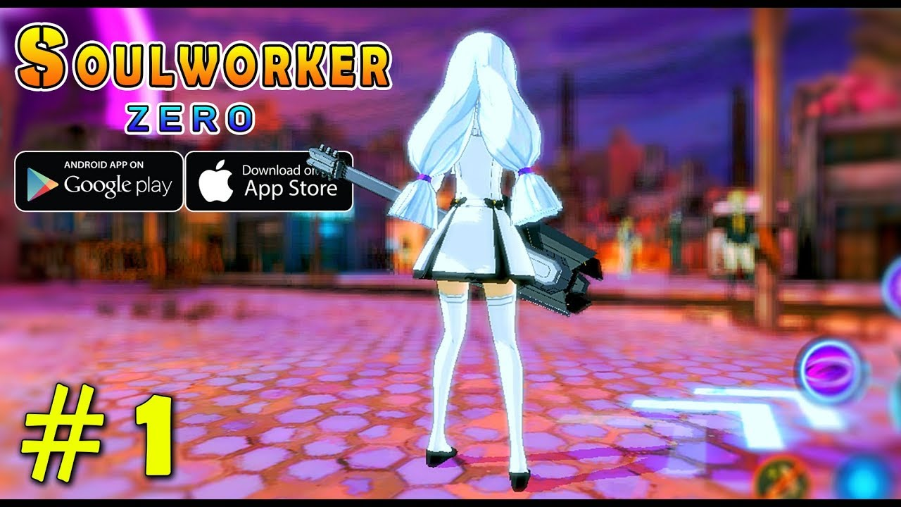 Soulworker Zero Mobile Anime Style Gameplay Android Ios Youtube