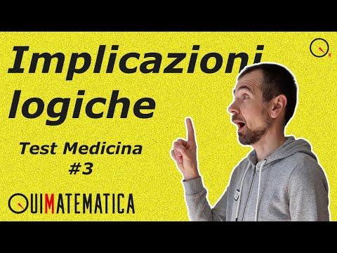 Come superare il TEST di ingresso a MEDICINA # 3 | Implicazioni logiche