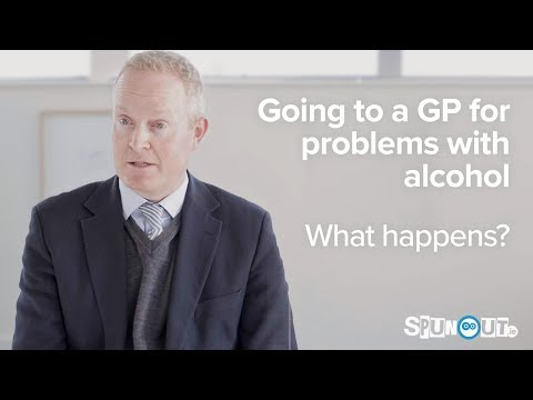 Going to a GP for problems with alcohol - what to expect?