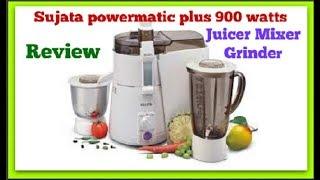 Sujata Powermatic Plus Juicer Mixer Grinder (900 Watts) unboxing and review   Best Juicer Mixer 2018