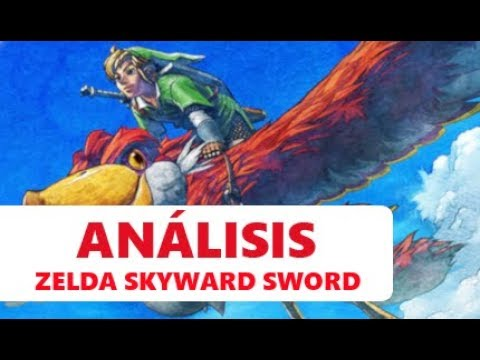 The Legend of Zelda: Skyward Sword | El control como gran abanderado | ANÁLISIS & CRÍTICA Wii