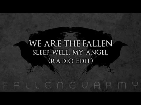 We Are The Fallen - Sleep Well, My Angel (Radio Edit)