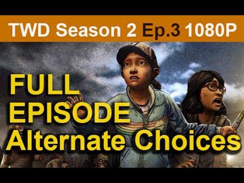 The Walking Dead Season 2 Episode 3 Alternate Choices Full Walkthrough [1080p HD] - No Commentary