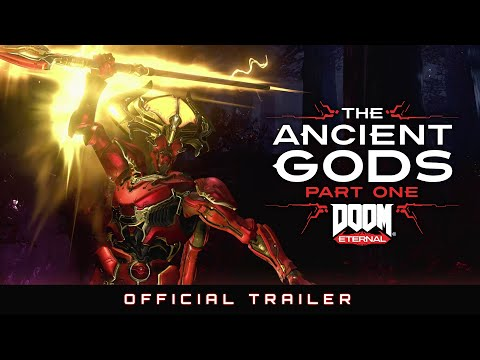 DOOM Eternal – The Ancient Gods, Part One Official Trailer