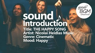 pop [ BGM]  [ ポップ ] [ good music ] [ 作業用 ] [ 音楽 ] THE HAPPY SONG - Nicolai Heidlas Music