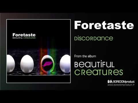 FORETASTE - Discordance (Beautiful Creatures - BDMCD06)