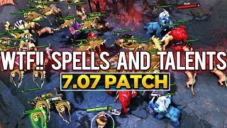 7.07 PATCH UPDATE Dota 2 - NEW IMBA SPELLS & TALENTS! [Part 1]